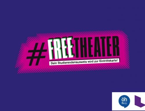 Landestheater meets ÖH – #freetheater